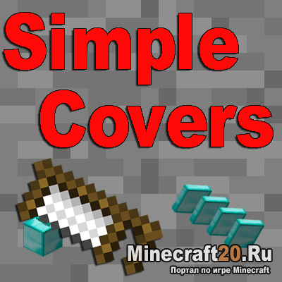 Мод Simple Covers [1.10.2]
