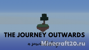 Карта The Journey Outwards [1.12.1] [1.12]