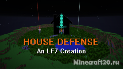 Карта House Defense LF7 [1.12.1] [1.12]