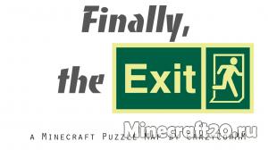 Карта Finally, the Exit! (Прохождение-Паркур) [1.12.1]