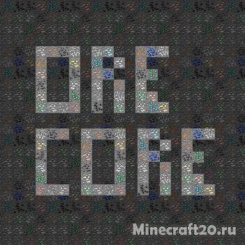 Мод Ore Core [1.12.2] [1.12.1] [1.11.2] [1.10.2]
