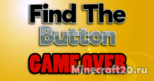 Карта Find The Button - Game Over [1.12.2]