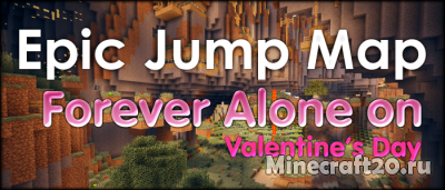 Карта Forever Alone on Valentine's Day [1.12.2]