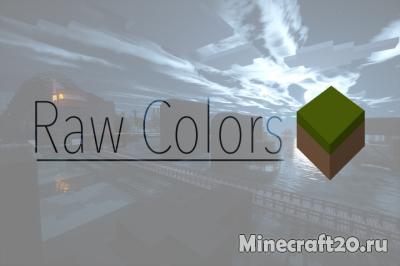Ресурспак RawColors [1.12.2] [1.11.2]