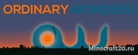 Ресурспак Ordinary Wonders [1.13] [1.12.2]