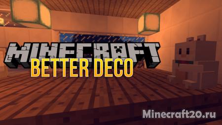 Мод Better Deco [1.12.2] (Предметы декора)
