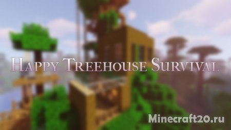 Карта Happy Treehouse Survival 1.13.2 (Постройка)