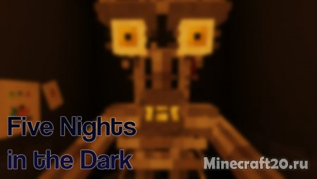 Карта Five Nights In The Dark 1.13.2 (Хоррор)