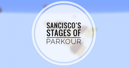 Карта SanCisco's Stages of Parkour 1.14.4 (Паркур)