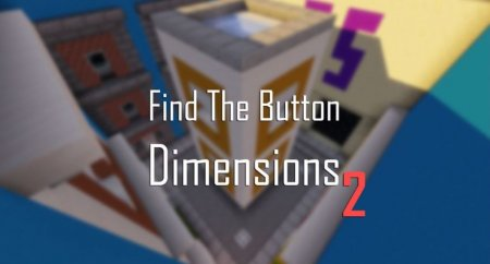 Карта Find The Button: Dimensions 2 - 1.14.4 (Найди кнопку)