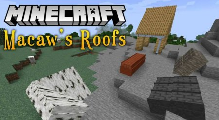 Мод Macaw's Roofs 1.15.2/1.14.4 (Красивые крыши)