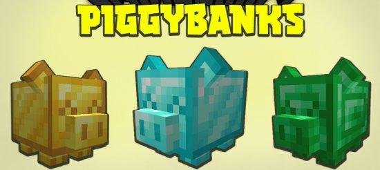 Мод Piggybanks 1.16.5 (Банк в Майнкрафт)