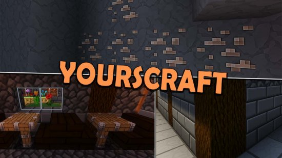 Yourscraft 1.16.5/1.15.2 (HD текстуры в 16x)