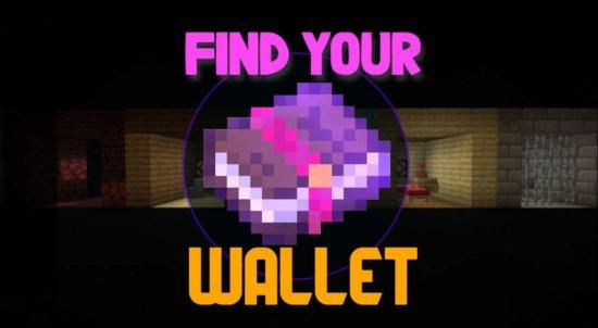 Перейти в новость Карта Find Your Wallet: Remastered 1.16.5 (Найди свой кошелек)